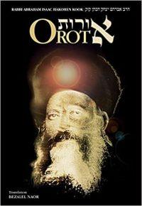 Orot by HaRav Avraham Yitzhak HaCohen Kook